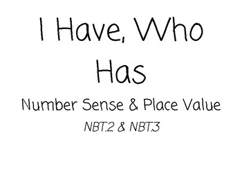 I Have, Who Has Number Sense (Place Value & Forms of a Number) *NBT.2 & NBT.3*