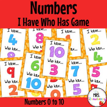 I Have Who Has - Numbers 0-10 {Number Recognition Game} Numbers to 10