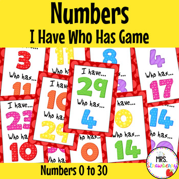 I Have Who Has - Numbers 0-30 {Number Recognition Game} Nu