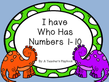 I Have, Who Has Numbers 1-10 -- dinosaurs