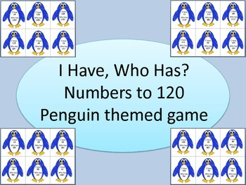 I Have, Who Has? Numbers to 120 penguin themed game