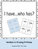 I Have..Who Has? Numbers to 20 using Ten-Frames