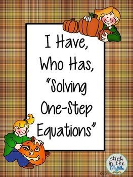 I Have Who Has One-Step Equations Game