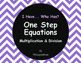 I Have, Who Has - One Step Equations (Multiplication & Division)
