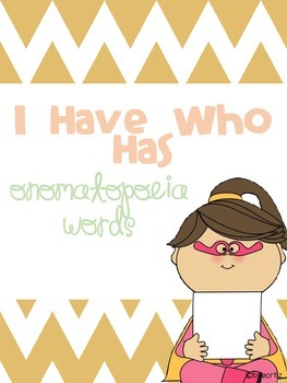 I Have Who Has Onomatopoeia