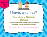 I Have, Who Has? Operations in Algebraic Thinking