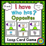 I Have Who Has - Opposites - Loop Card Game