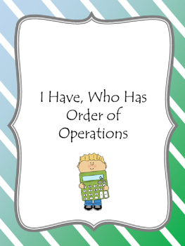I Have, Who Has Order of Operations