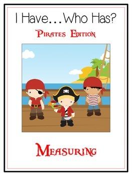 I Have Who Has - PIRATES - A Nonstandard Measuring Math Folder Games