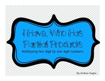 I Have, Who Has: Partial Products