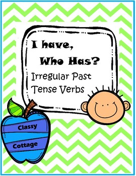 I Have, Who Has... Past Tense Irregular Verbs