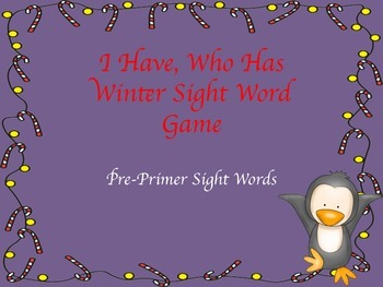I Have Who Has Penguin Sight Word Game