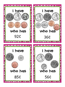 I Have, Who Has: Pennies, Nickels, Dimes, and Quarters