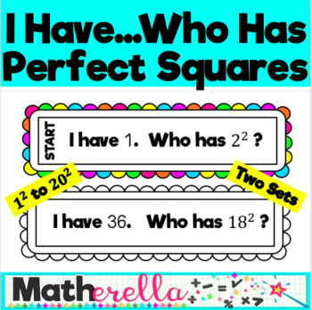 I Have...Who Has? Perfect Squares