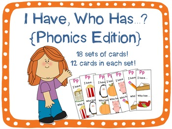 I Have, Who Has...? {Phonics Edition} 18 games!