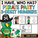 I Have, Who Has-Pirate Pals (3 Digit Numbers)