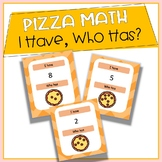 I Have, Who Has Pizza Math Edition! (FREE)