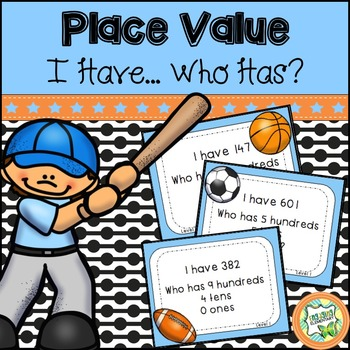 Place Value - I Have... Who Has?