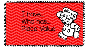I Have Who Has Place Value