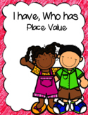 I Have, Who Has Place Value