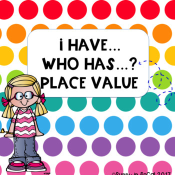 I Have, Who Has... Place Value