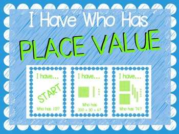"""""""I Have Who Has"""" Place Value Game (Hundreds, Tens, and Ones)"""