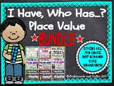 I Have Who Has Game: Place Value BUNDLE