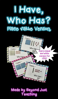 I Have Who Has Place Value - Black and white edition!