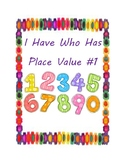 I Have Who Has Place Value Card Game