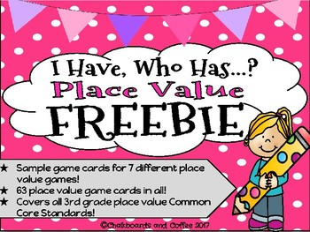 I Have Who Has Place Value (FREEBIE)