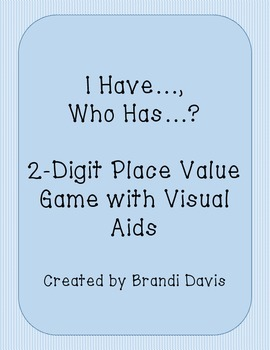 I Have, Who Has Place Value Game 2-Digit Numbers using Pla