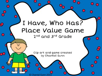 I Have, Who Has? Place Value Game 0-999 2nd and 3rd Grade- FREEBIE!