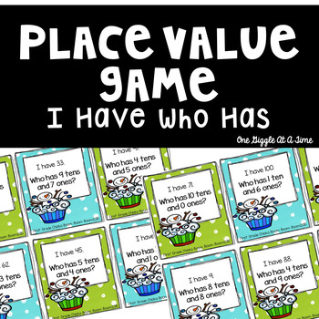 I Have Who Has Place Value Game (Tens and Ones)