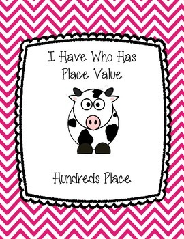 I Have Who Has Place Value Hundreds