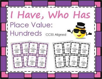 I Have, Who Has: Place Value - Hundreds