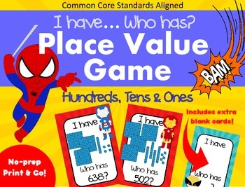 I Have... Who Has - Place Value - Hundreds, Tens & Ones - CCSS Aligned