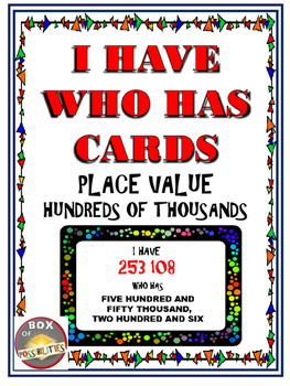 I Have Who Has Place Value Hundreds of Thousands - 100000