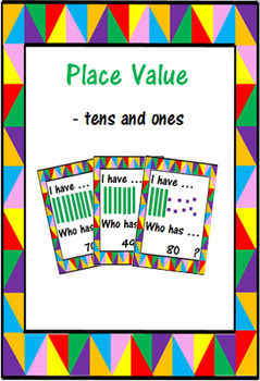 I Have ... Who Has .....? Place Value (Tens & Ones).