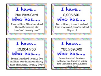 I Have, Who Has..? Place Value Through 999,999,999