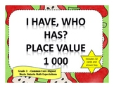 I Have Who Has Place Value to 1000