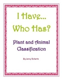 I Have, Who Has? Plant and Animal Classifictaion