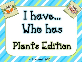 I Have Who Has Plants