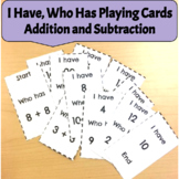 I Have, Who Has Playing Cards - Addition and Subtraction 1-20