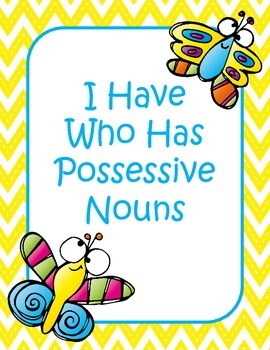 I Have Who Has Possessive Nouns Game