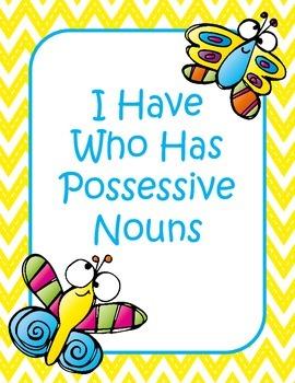 I Have Who Has Possessive Nouns Game