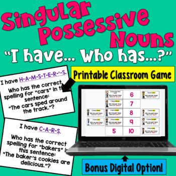 Possessive Singular Nouns I Have Who Has Game