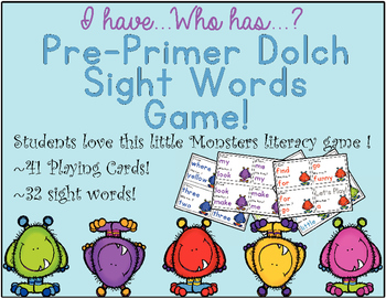 I Have, Who Has Pre-Primer Dolch Monster Sight Words Game