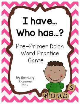 I Have, Who Has Pre-Primer Dolch Sight Word Game