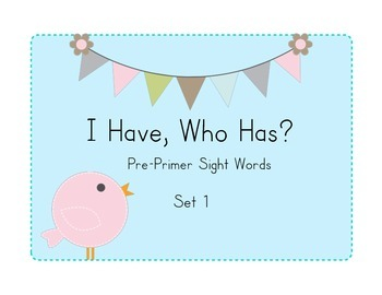 I Have, Who Has? Dolch Pre-Primer Sight Word Game
