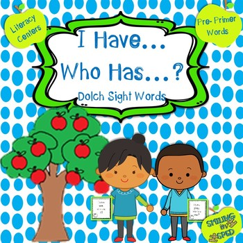 I Have... Who Has...?- Pre-Primer Sight Words